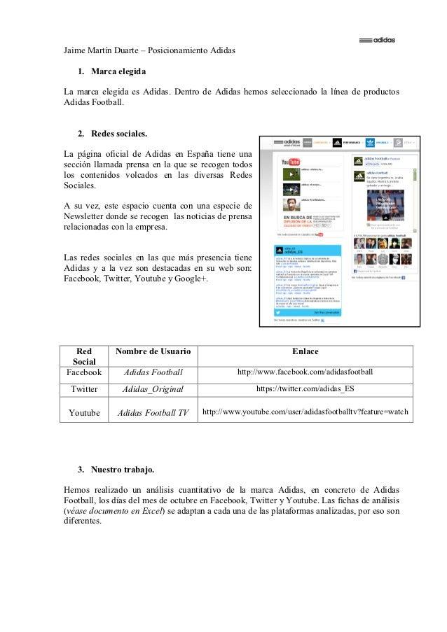 Jaime Martín Duarte – Posicionamiento Adidas   1. Marca elegidaLa marca elegida es Adidas. Dentro de Adidas hemos seleccio...