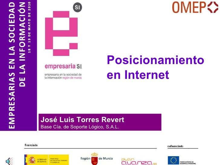 www.basecia.es José Luis Torres Revert Base Cía. de Soporte Lógico, S.A.L. Posicionamiento en Internet
