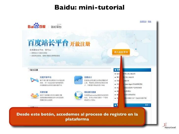 Baidu: mini-tutorialDesde este botón, accedemos al proceso de registro en la                      plataforma