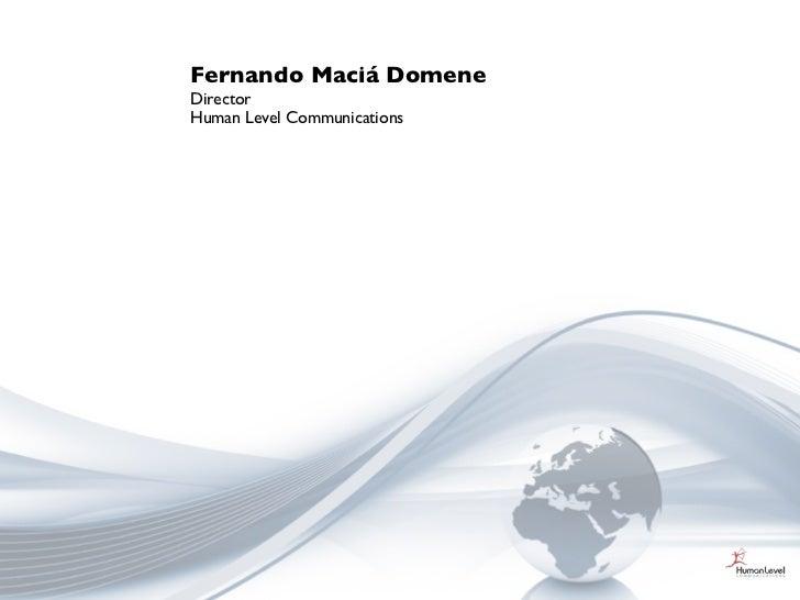 Fernando Maciá DomeneDirectorHuman Level Communications