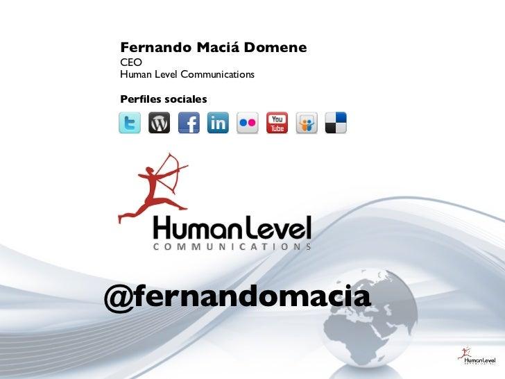 Fernando Maciá DomeneCEOHuman Level CommunicationsPerfiles sociales@fernandomacia