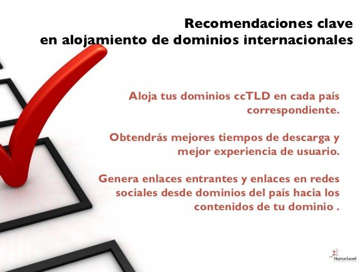 Recomendaciones claveen alojamiento de dominios internacionales            Aloja tus dominios ccTLD en cada país          ...