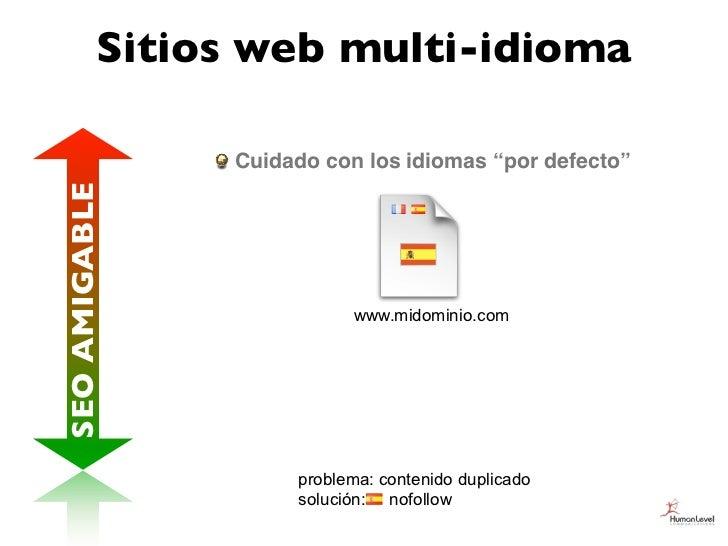"""Sitios web multi-idioma               Cuidado con los idiomas """"por defecto""""SEO AMIGABLE                          www.midom..."""