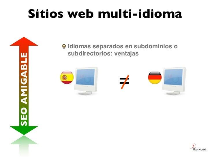 Sitios web multi-idioma               Idiomas separados en subdominios o               subdirectorios: ventajasSEO AMIGABL...