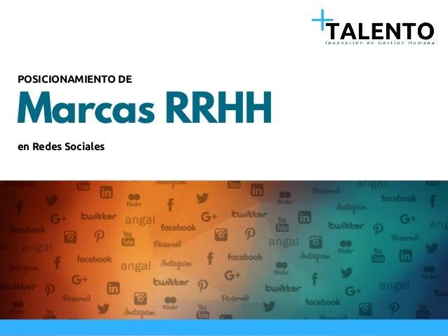 Marcas RRHH POSICIONAMIENTO DE en Redes Sociales