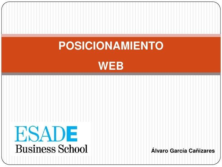 POSICIONAMIENTOWEB<br />Álvaro García Cañizares<br />