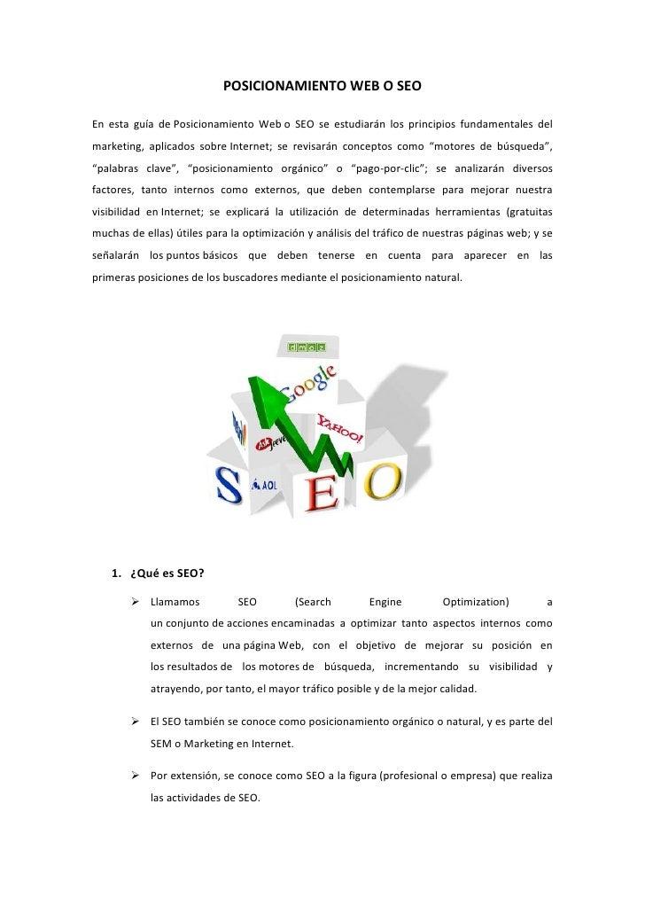 POSICIONAMIENTO WEB O SEOEn esta guía de Posicionamiento Web o SEO se estudiarán los principios fundamentales delmarketing...