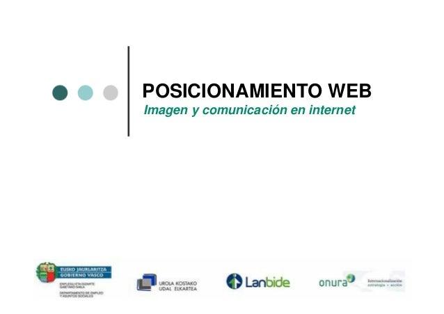 POSICIONAMIENTO WEBImagen y comunicación en internet
