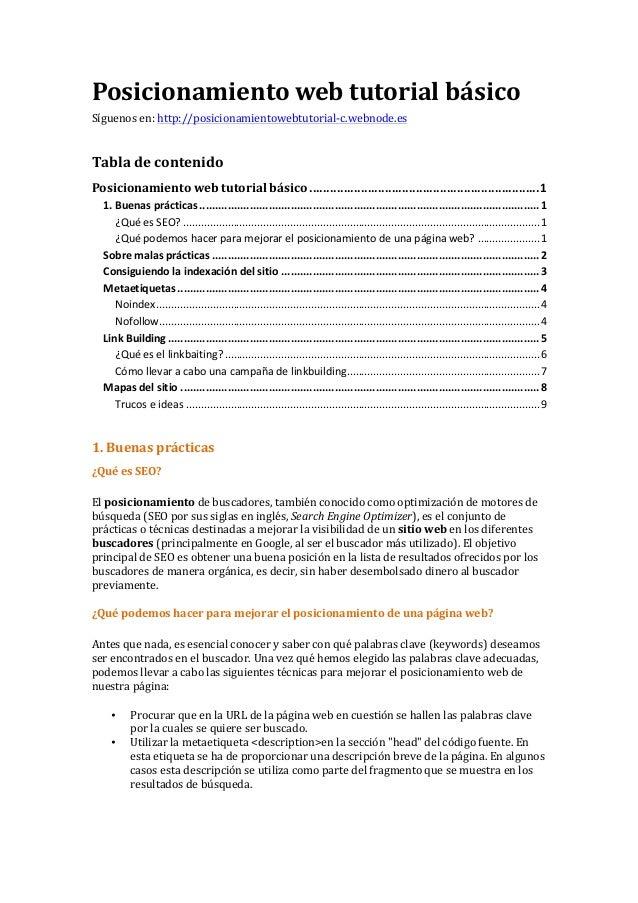 Posicionamiento  web  tutorial  básico   Síguenos  en:  http://posicionamientowebtutorial-‐c.webnode.es   T...