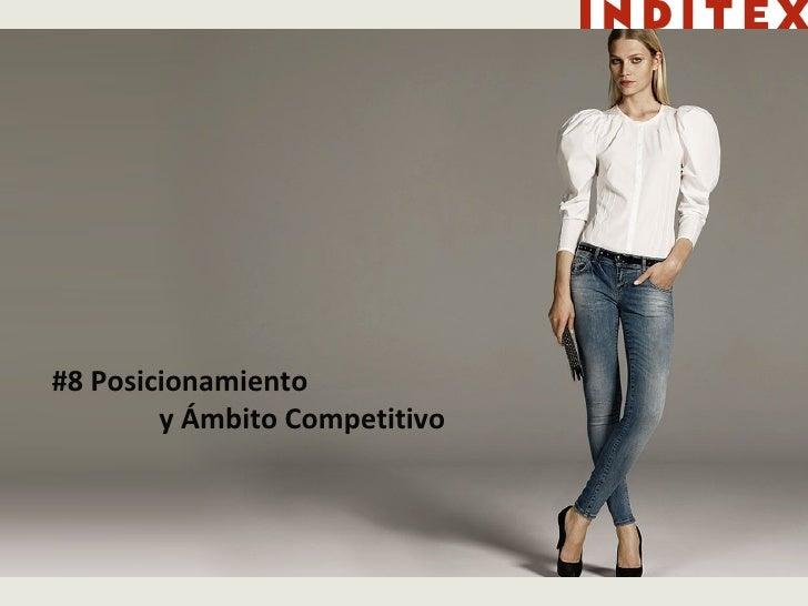 #8 Posicionamiento y Ámbito Competitivo
