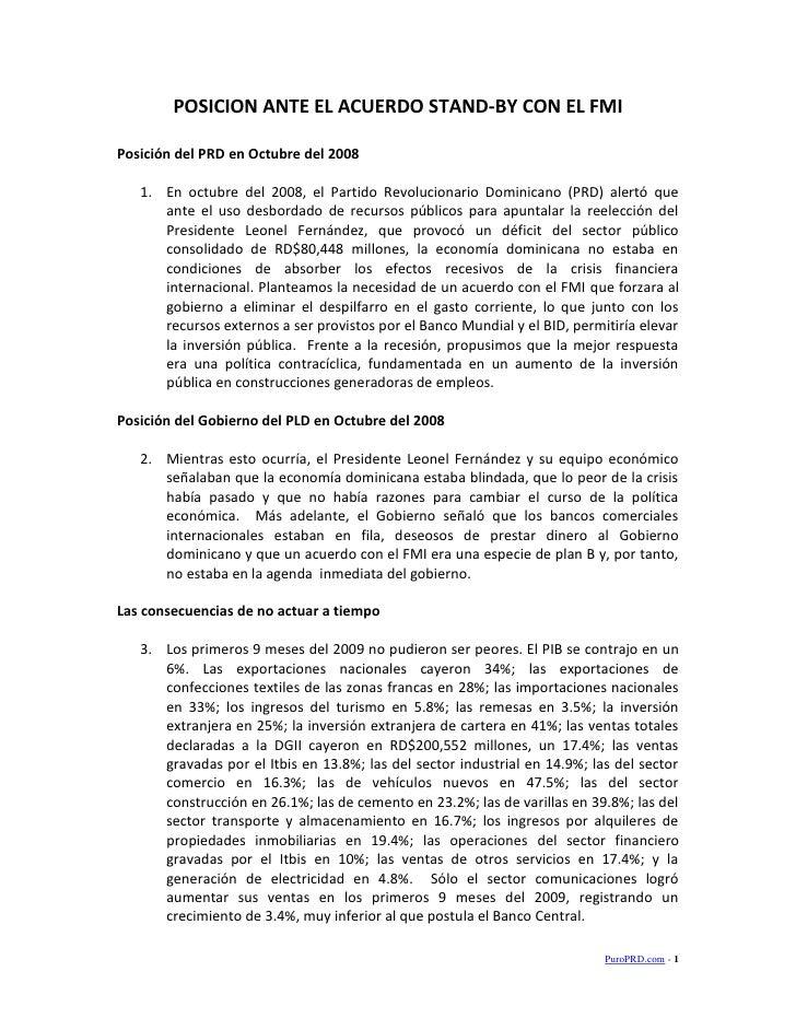 POSICION ANTE EL ACUERDO STAND-BY CON EL FMI  Posición del PRD en Octubre del 2008     1. En octubre del 2008, el Partido ...