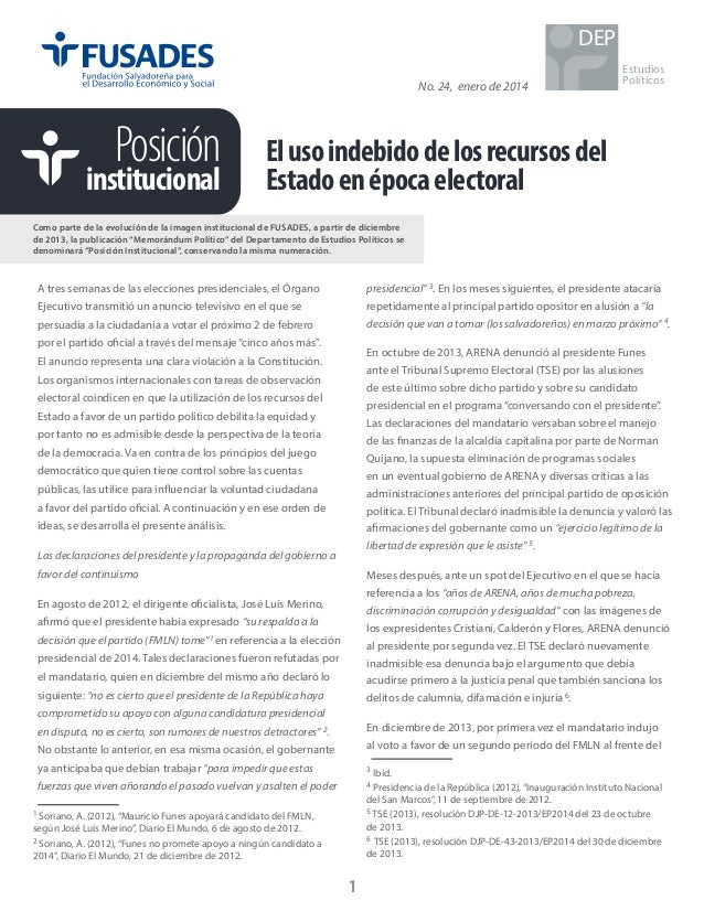DEP No. 24, enero de 2014  Posición  institucional  Estudios Políticos  El uso indebido de los recursos del Estado en époc...