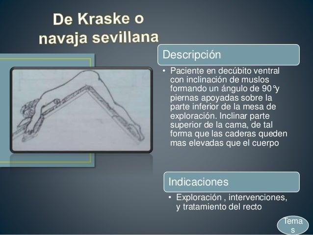 Descripción • Paciente en decúbito ventral con inclinación de muslos formando un ángulo de 90°y piernas apoyadas sobre la ...