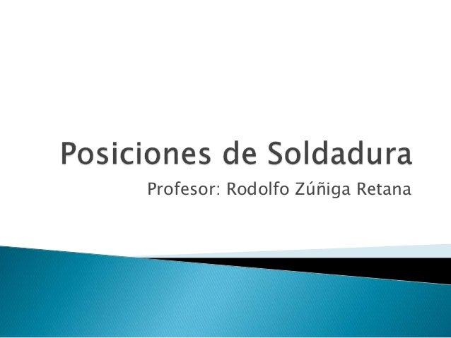 Profesor: Rodolfo Zúñiga Retana