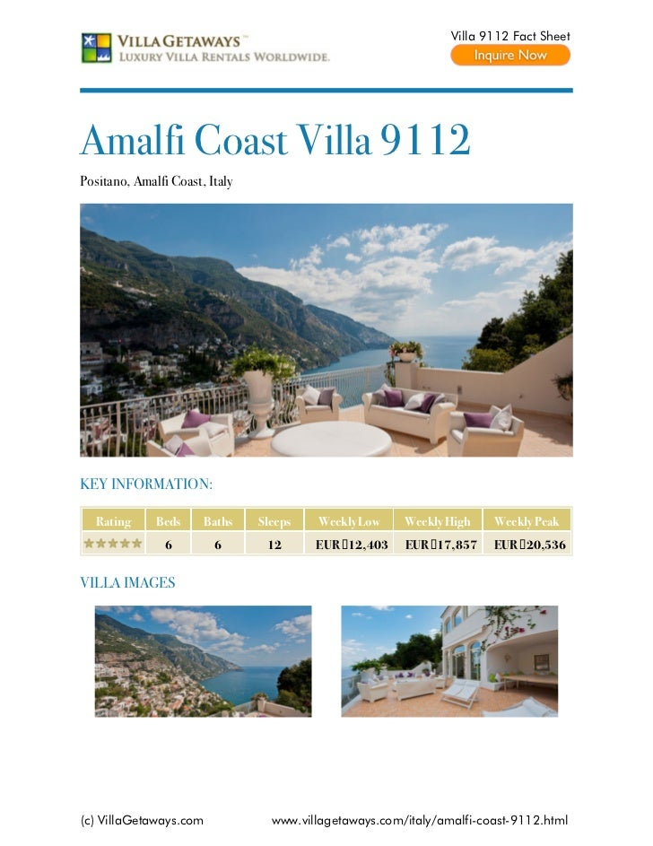 Villa 9112 Fact SheetAmalfi Coast Villa 9112Positano, Amalfi Coast, ItalyKEY INFORMATION:   Rating     Beds     Baths    S...