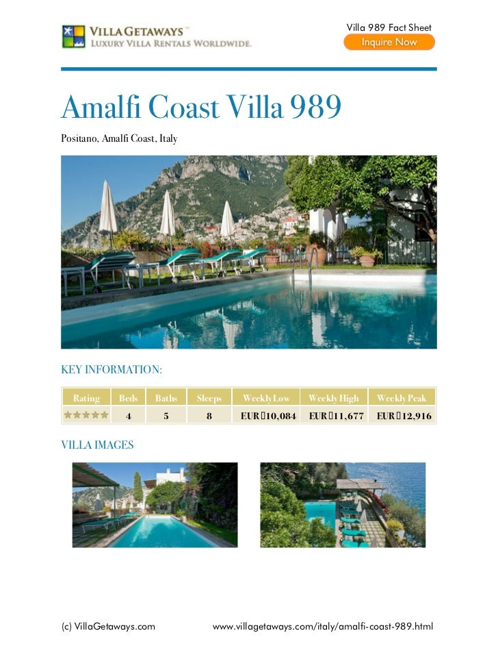 Villa 989 Fact SheetAmalfi Coast Villa 989Positano, Amalfi Coast, ItalyKEY INFORMATION:   Rating     Beds     Baths    Sle...