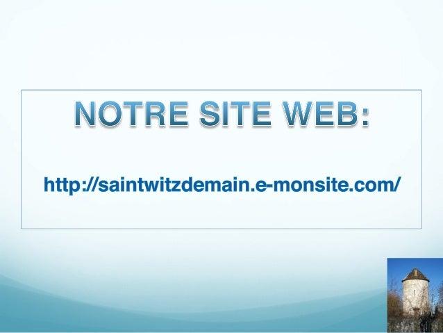 La ville à la campagne  www. saintwitzdemain.e-monsite.com