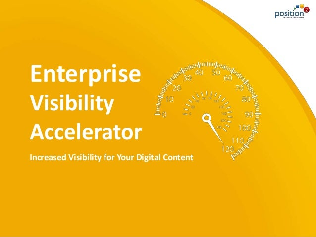 Increased Visibility for Your Digital Content Enterprise Visibility Accelerator
