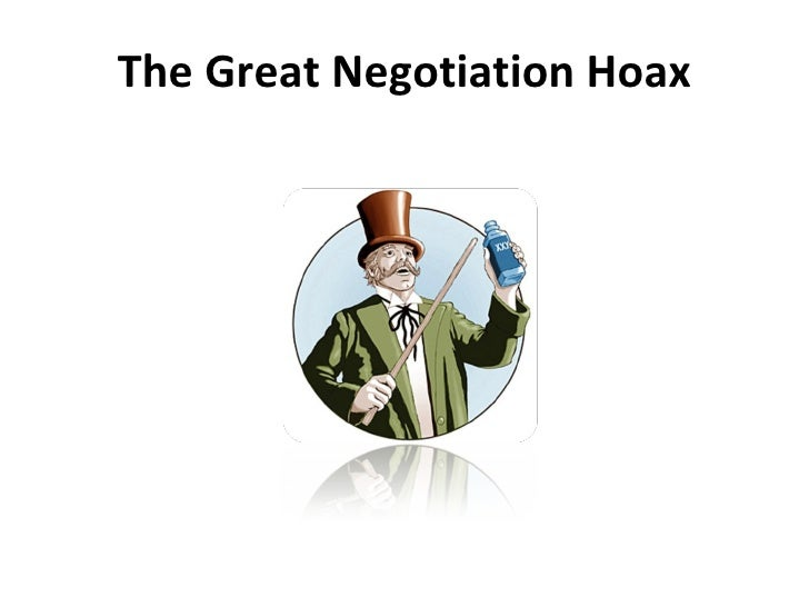 The Great Negotiation Hoax