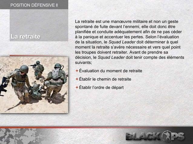 La retraite est une manœuvre militaire et non un geste spontané de fuite devant l'ennemi, elle doit donc être planifiée et...
