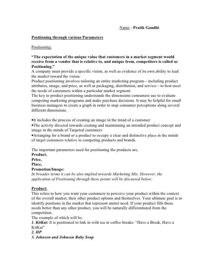 "Name - Pratik Gandhi  Positioning through various Parameters  Positioning:  ""The expectation of the unique value that cust..."