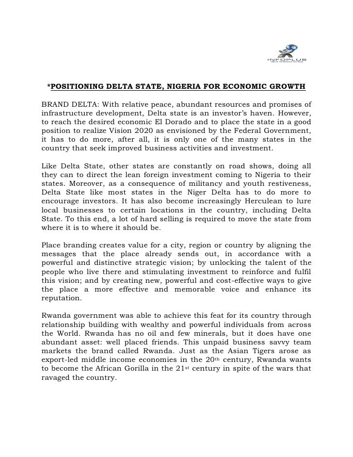 *POSITIONING DELTA STATE, NIGERIA FOR ECONOMIC GROWTHBRAND DELTA: With relative peace, abundant resources and promises ofi...