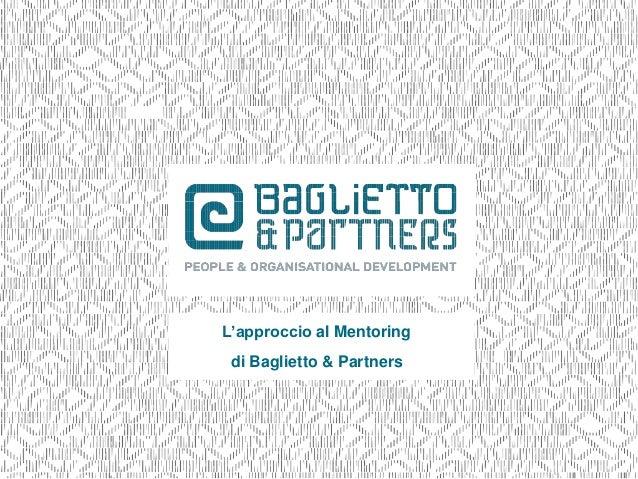 L'approccio al Mentoring di Baglietto & Partners