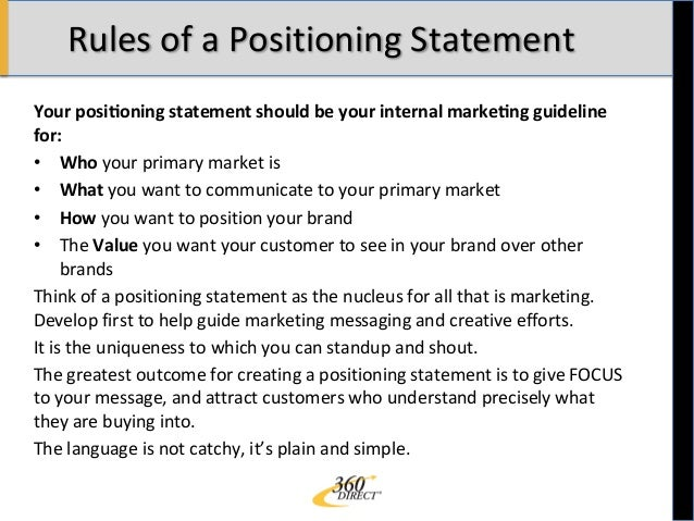 Example of a positioning statement. What is a positioning.