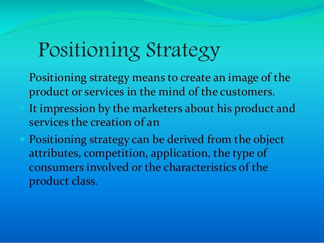 positioning and marketing mix The marketing mix, which focuses on product, price, placement, and promotion, create an effective marketing plan.