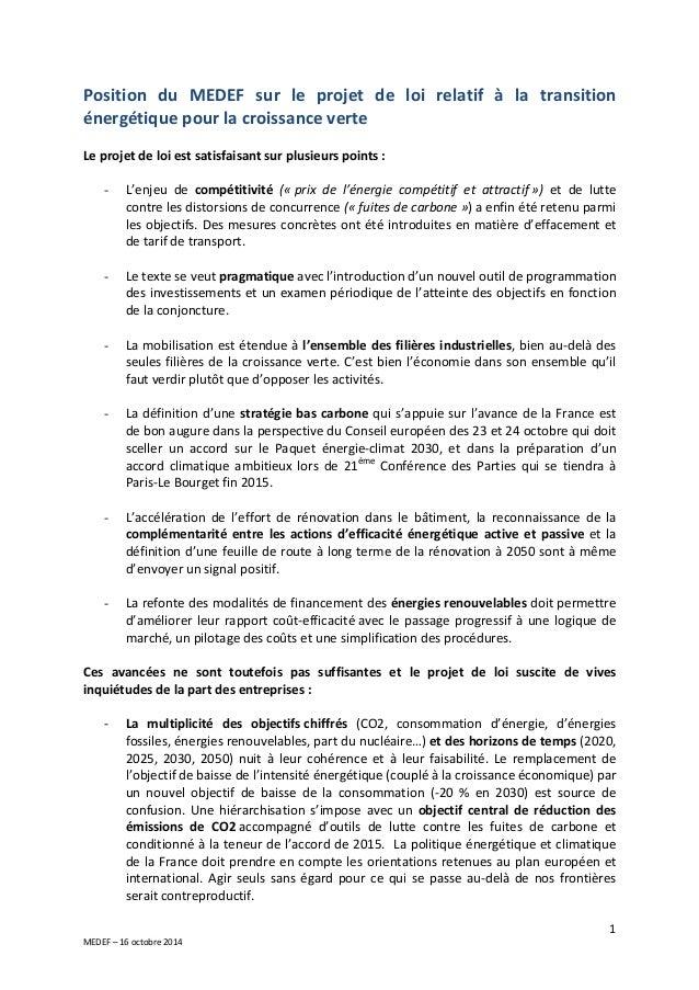 Position du MEDEF sur le projet de loi relatif à la transition  énergétique pour la croissance verte  Le projet de loi est...