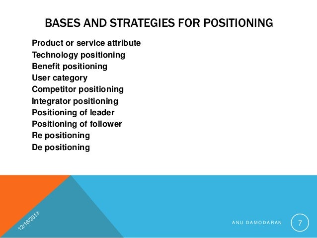 marketing positioning and communication strategy The ultimate marketing purpose-based positioning boosts communication campaigns but failed to devote the same care to internal communications about strategy.