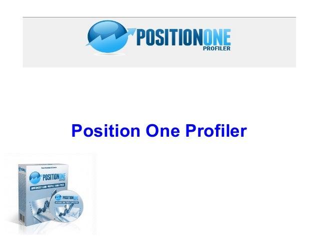 Position One Profiler