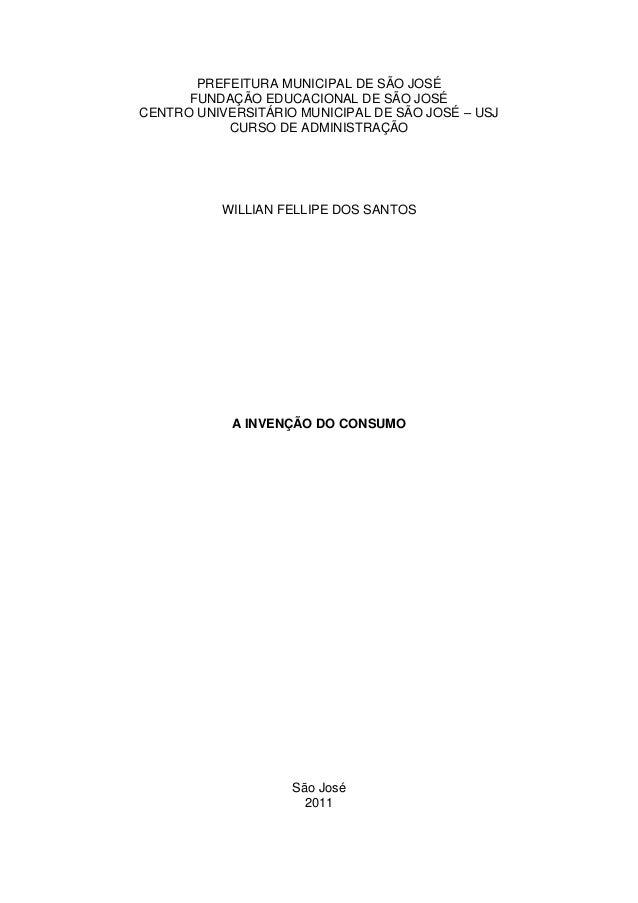 PREFEITURA MUNICIPAL DE SÃO JOSÉ      FUNDAÇÃO EDUCACIONAL DE SÃO JOSÉCENTRO UNIVERSITÁRIO MUNICIPAL DE SÃO JOSÉ – USJ    ...