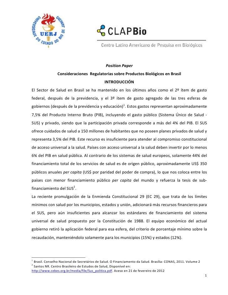 Position Paper                Consideraciones Regulatorias sobre Productos Biológicos en Brasil                           ...