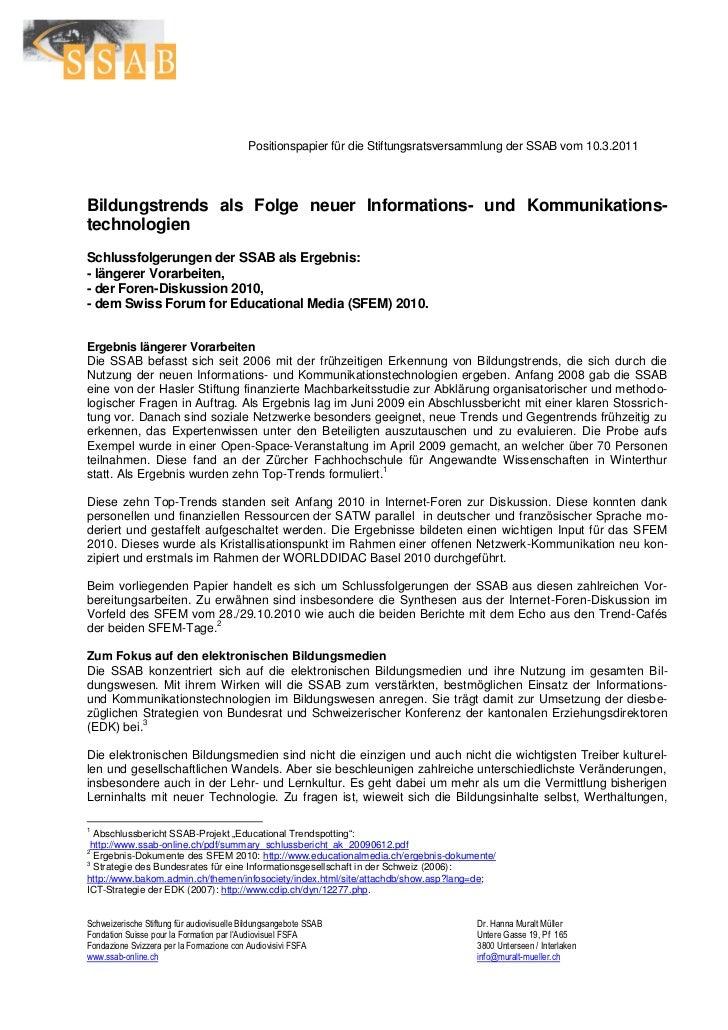 Positionspapier für die Stiftungsratsversammlung der SSAB vom 10.3.2011Bildungstrends als Folge neuer Informations- und Ko...