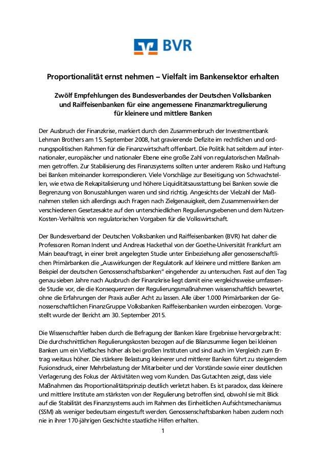 1 Proportionalität ernst nehmen – Vielfalt im Bankensektor erhalten Zwölf Empfehlungen des Bundesverbandes der Deutschen V...