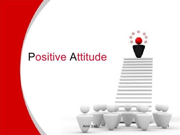 P ositive  A ttitude