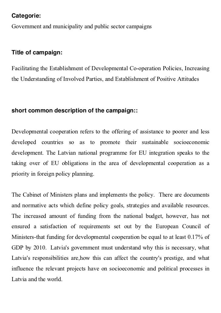 Categorie:Government and municipality and public sector campaignsTitle of campaign:Facilitating the Establishment of Devel...