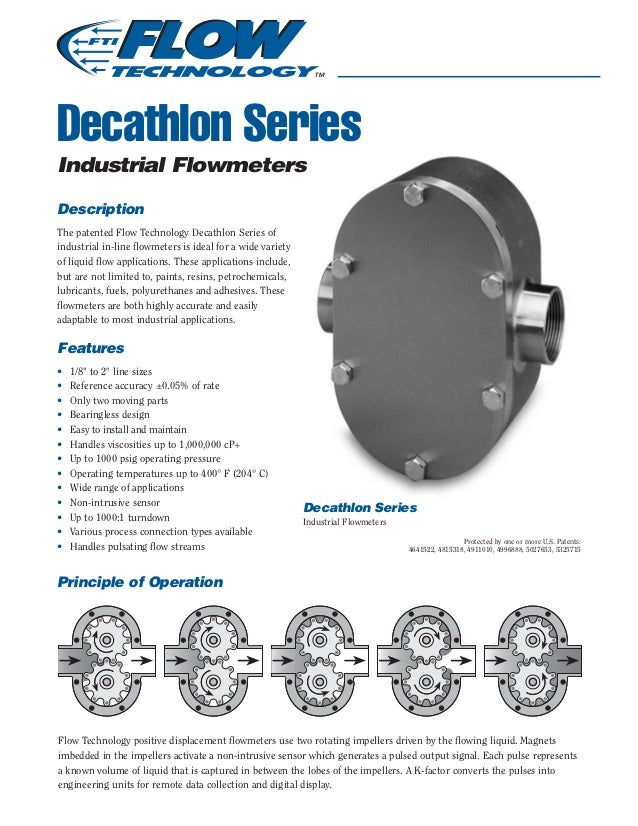 Decathlon Series Industrial Flowmeters Description The patented Flow Technology Decathlon Series of industrial in-line flo...