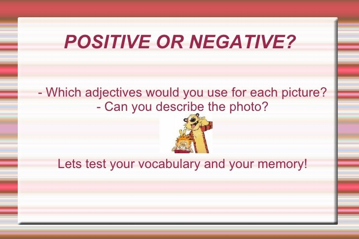 Adjectives: Positive or Negative?