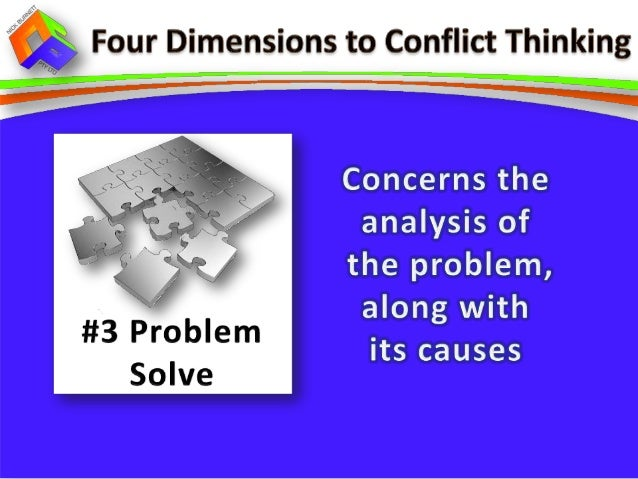 conflict management approaches The desired outcomes of conflict resolution procedures are dictated by the types of conflicts involved informal conflicts, which occur between or among.
