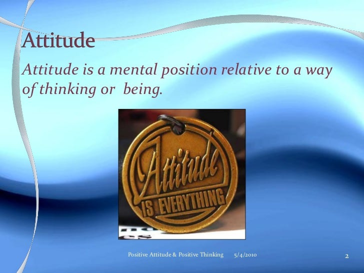 negative attitude essay Positive attitudes in the workplace can make or break your experience it's not about what you do as much as it is about your attitude.