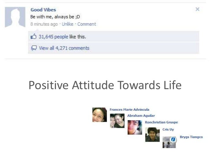 Positive Attitude Towards Life<br />