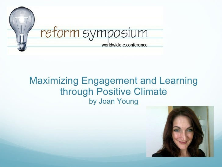 Maximizing Engagement and Learning through Positive Climate  by Joan Young