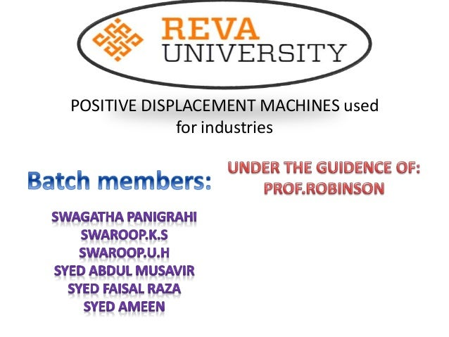 POSITIVE DISPLACEMENT MACHINES used for industries