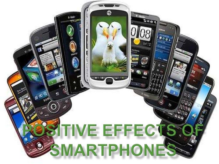 positive effect of cell phones Figure 2: negative effect on health  cell phones are a positive addition to society however, they must be used properly and in moderation.
