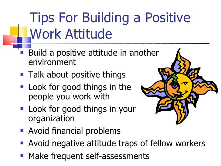 positive attitude at the workplace Humor in the workplace, employee motivation: i love my job choose your attitude at work - duration: 1:56 michael kerr 749,897 views 1:56.