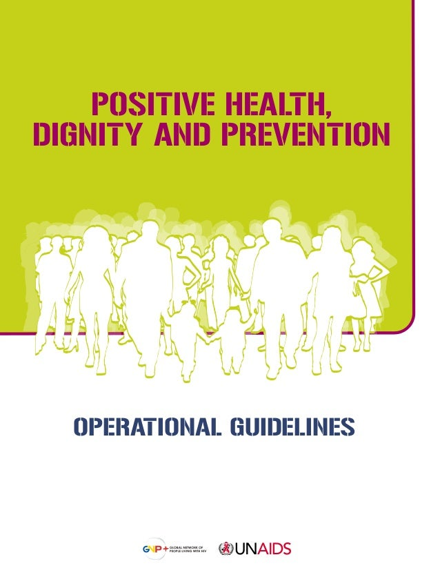 OPERATIONAL GUIDELINES POSITIVE HEALTH, DIGNITY AND PREVENTION