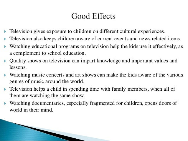impact of tv serial on students Positive and negative effects of television (tv) on children positive and negative effects of television on these serials attempt at moral building and polishing without losing the entertainment aspect of it.