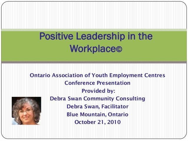 Ontario Association of Youth Employment Centres Conference Presentation Provided by: Debra Swan Community Consulting Debra...